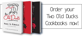 Order your own Two Old Ducks Cookbook